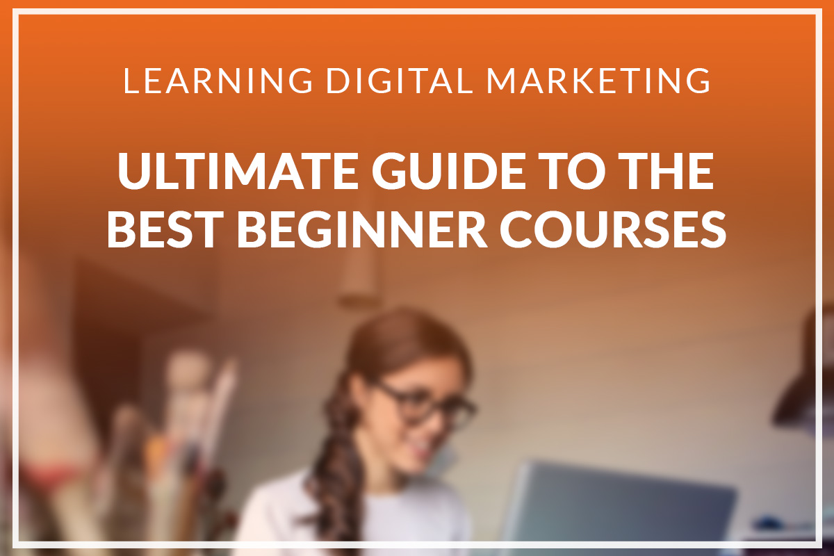 learning digital marketing