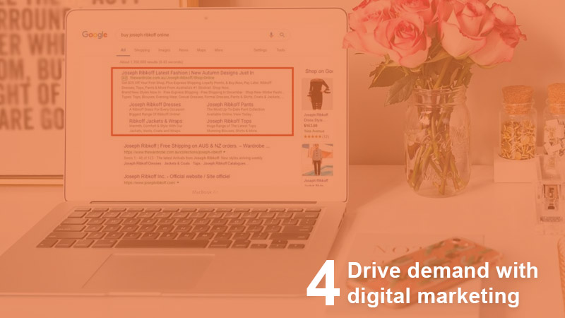 Drive demand with digital marketing