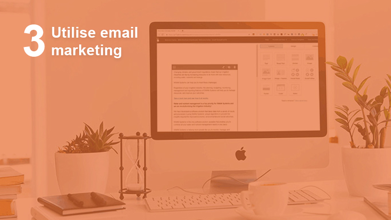 Utilise email marketing