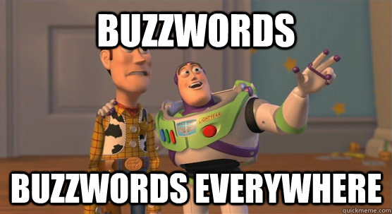 buzzwords everywhere